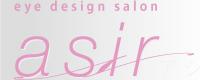 eye design salon『asir』